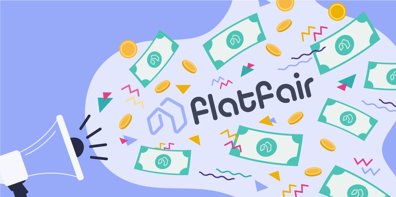 Flatfair A Series Investment